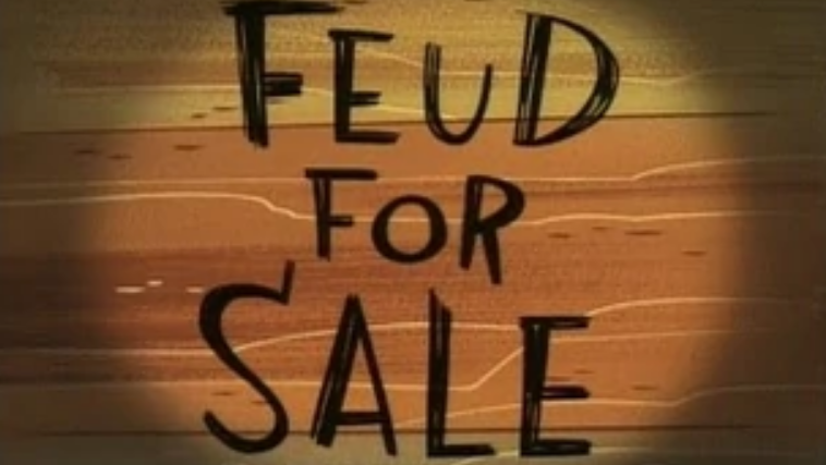 Season 5 - Feud For Sale